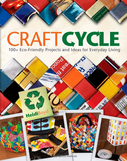 craftcycle eco-friendly upcycle project ideas book